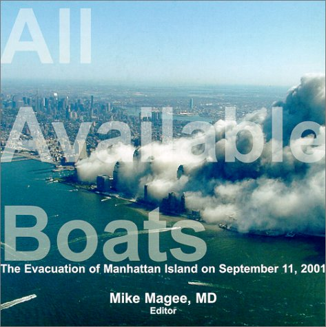 All Available Boats: The Evacuation of Manhattan Island on September 11, 2001 pdf