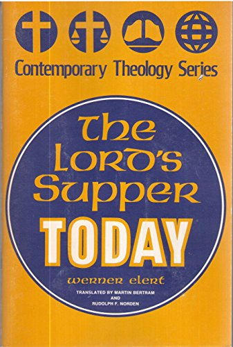 Lord's Supper Today (Contemporary Theology)