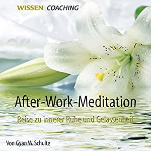 After-Work-Meditation Hörbuch