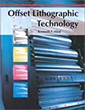 Offset Lithographic Technology, Kenneth F. Hird, 1566376211