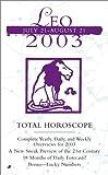 Leo July 21 -August 21 2003, Astrology World Staff, 0515133175