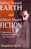 img - for Falling Toward Earth and Other Short Ficton book / textbook / text book