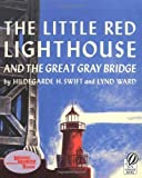 img - for The Little Red Lighthouse and the Great Gray Bridge book / textbook / text book
