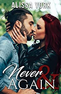 Never & Again (The Broadway Series) (Volume 2)
