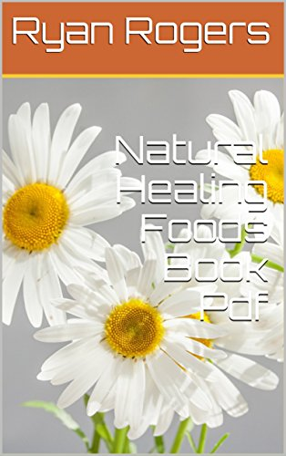 Natural Healing Foods Book Pdf