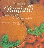 The Best of Bugialli, Giuliano Bugialli, 1556703848