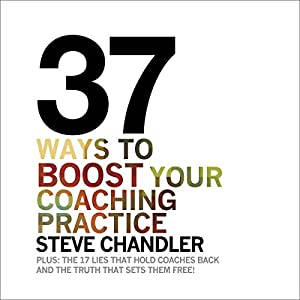 37 Ways to BOOST Your Coaching Practice Hörbuch