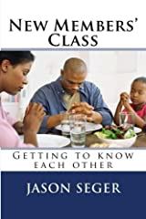 New Members' Class: Getting to know each other Paperback