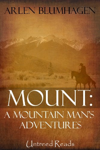 Mount: A Mountain Mans Adventure