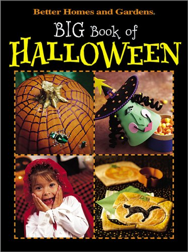 Big Book of Halloween (Better Homes & Gardens) by Better Homes and Gardens