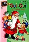 Oui-Oui et le Père Noël par Blyton
