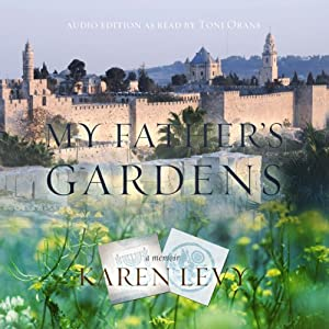 My Father's Gardens Audiobook