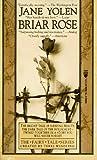 Briar Rose, Jane Yolen, 0812558626