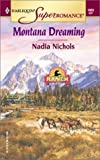 img - for Montana Dreaming: Home on the Ranch (Harlequin Superromance No. 1085) book / textbook / text book