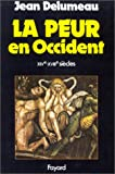 img - for La peur en Occident, XIVe-XVIIIe sie cles: Une cite  assie ge e (French Edition) book / textbook / text book