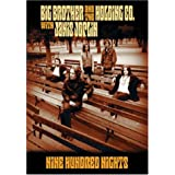 Big Brother and the Holding Co. with Janis Joplin: Nine Hundred Nights
