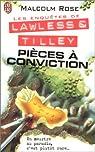 Les enquêtes de Lawless et Tilley : Pièces à conviction par Rose