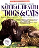 Dr. Pitcairn's Complete Guide to Natural Health for Dogs and Cats, Richard H. Pitcairn and Susan Hubble Pitcairn, 0875962432