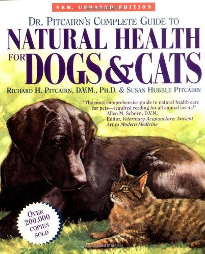 Dr. Pitcairn's Complete Guide to Natural Health for Dogs & -