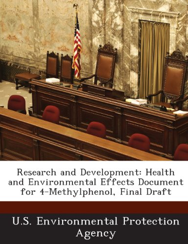 Research and Development: Health and Environmental Effects Document for 4-Methylphenol, Final Draft