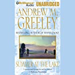 Summer at the Lake  | Andrew M. Greeley