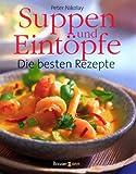 img - for Suppen und Eint pfe. Die besten Rezepte. book / textbook / text book