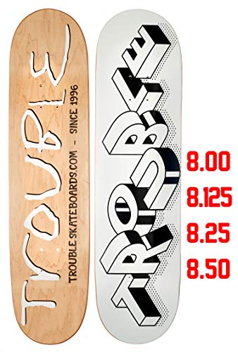 TROUBLE SKATEBOARDS Stronger Skateboard Deck 8.0 8.1 8.25 8.50 North American Maple Professional Decks (D13) (8.25)