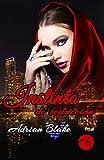 Instinto de seducción (Spanish Edition)