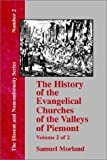 The History of the Evangelical Churches of the Valleys of Piemont, Samuel Morland, 1579785425