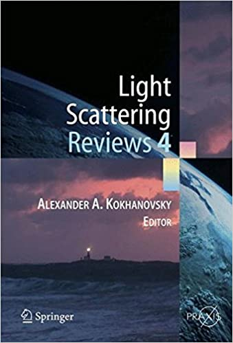 Light Scattering Reviews 4: Single Light Scattering and Radiative Transfer (Springer Praxis Books)