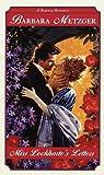 Miss Lockharte's Letters (Regency Romance)
