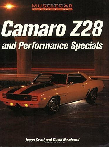 2003 Z28 Camaro - Camaro Z-28 and Performance Specials (Muscle Car Color History) by Jason Scott (2003-08-01)