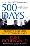 Kurt Eichenwald—New York Times bestselling author of Conspiracy of Fools and The Informant—recounts the first 500 days after 9/11 in a comprehensive, compelling page-turner as gripping as any thriller. KURT EICHENWALD—NEW YORK TIMES BESTSELLING AUTHO...