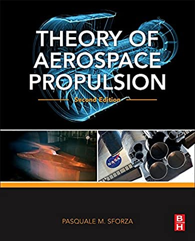 Theory of Aerospace Propulsion, Second Edition (Aerospace Engineering) (Compressor Aerodynamics)