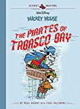 Disney Masters Vol. 7: Paul Murry: Walt Disney's Mickey Mouse: The Pirates Of Tabasco Bay (Vol. 7) (Disney Masters)