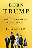 #7: Born Trump: Inside America's First Family