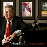 Hamlisch Uncovered