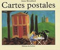Cartes postales par Anne Brouillard