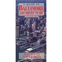 Guide to Baltimore Architecture