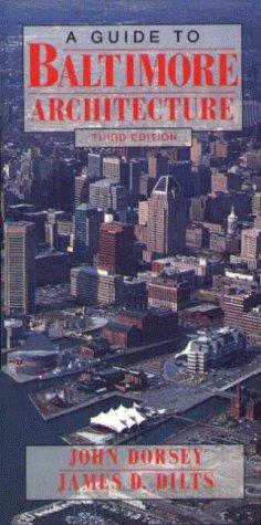 A Guide to Baltimore Architecture