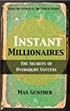 Instant Millionaires, Max Gunther, 0857190008