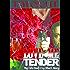 Love Me Tender: Short Story Bridge (The Blonde Barracuda Series Book 5)