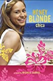 Honey Blonde Chica, Michele Serros, 1416915915