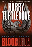 Blood and Iron, Harry Turtledove, 034540565X