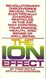 The Ion Effect, Fred Soyka and Alan Edmonds, 0553196863