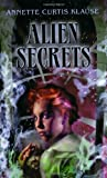 Alien Secrets, Annette Curtis Klause, 0440228514