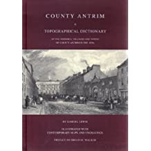 County Antrim: Topographical Dictionary