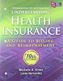 img - for Workbook for Green's Understanding Health Insurance: A Guide to Billing and Reimbursement by Michelle A. Green (2010-01-06) book / textbook / text book