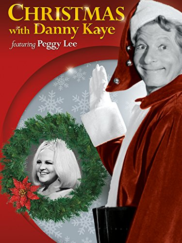 - Christmas with Danny Kaye featuring Peggy Lee