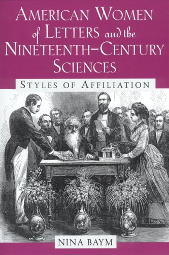 American Women of Letters and the Nineteenth-Century Sciences: Styles of Affiliation ebook